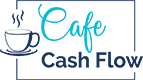 Financial coaching: Cafe Cash Flow